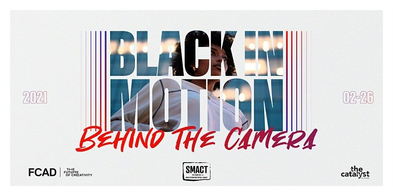 Banner for Black in Motion Feb 26, 2021