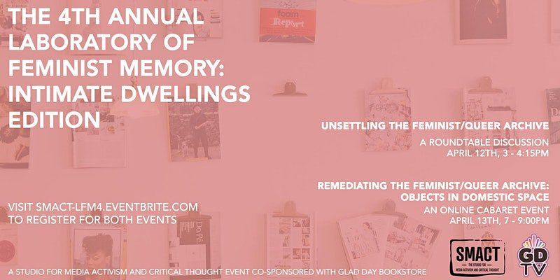 The 4th Annual Laboratory of Feminist Memory presents: Intimate Dwellings