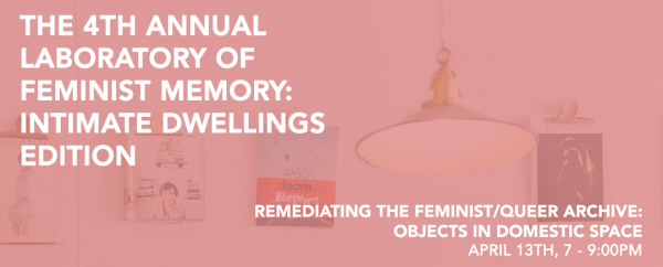Remediating the Feminist/Queer Archive: Objects in Domestic Space